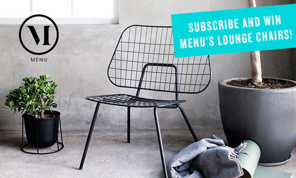 Subscribe and win two Menu chairs!
