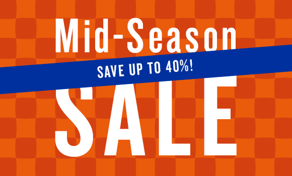 Mid-Season Sale is here!